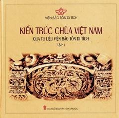 Kien_truc_chua_Viet_Nam_qua_tu_lieu_vien_Bao_ton_di_tich